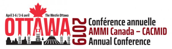 CACMID » 2019 AMMI Canada – CACMID Annual Conference – Ottawa